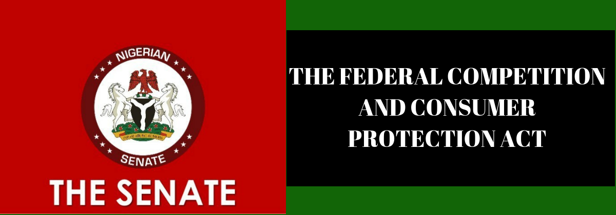 The Federal Competition and Consumer Protection Act