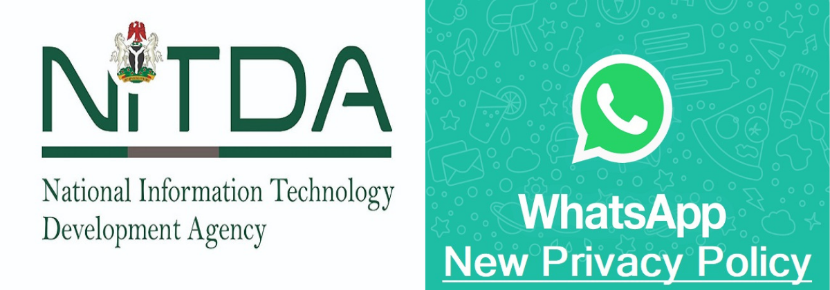 Between the National Information Technology Development Agency (NITDA) Public Advisory And WhatsApp Privacy Policy